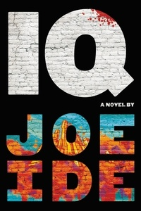 Joe Ide - IQ.