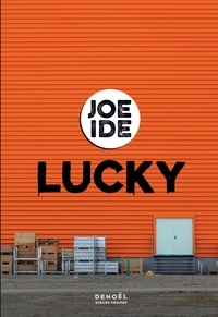 Joe Ide - Lucky.