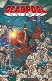 Joe Kelly et James Felder - Deadpool  : Protocole Mithras.