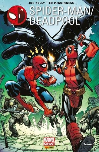 Joe Kelly - Spider-Man/Deadpool (2016) T03 - L'araignée Gipsy.