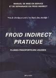 Joe La Sala - Froid indirect pratique - Fluides frigoporteurs liquides.