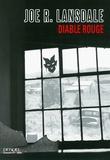 Joe Lansdale - Diable rouge.