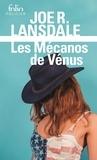 Joe Lansdale - Les mécanos de Vénus.