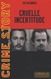 Joe McGinniss - Cruelle incertitude - L'affaire Von Stein.