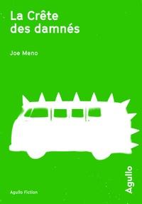 Téléchargement de livres électroniques textiles gratuits La crête des damnés in French par Joe Meno