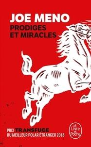 Joe Meno - Prodiges et miracles.