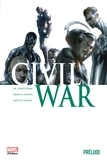 Joe Michael Straczynski et Brian Michael Bendis - Civil War Prélude : .