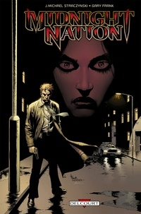 Joe Michael Straczynski et Gary Frank - Midnight Nation Intégrale : .