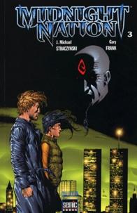 Joe Michael Straczynski et Gary Frank - Midnight Nation Tome 3 : .