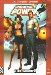 Joe Michael Straczynski et Gary Frank - Supreme Power Tome 4 : Haut Commandement.