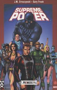 Joe Michael Straczynski et Gary Frank - Supreme Power Tome 7 : Premiers pas.