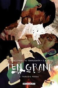Joe Michael Straczynski et Ben Templesmith - Ten Grand Tome 2 : Paradis perdu.