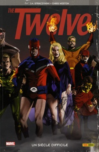 Joe Michael Straczynski et Chris Weston - The Twelve Tome 1 : .