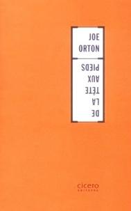 Joe Orton - De la tête aux pieds.