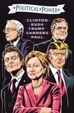 Joe Paradise et Michael Frizell - Political Power: Election 2016: Clinton, Bush, Trump, Sanders, & Paul - Frizell, Michael.