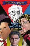 Joe Paradise et Michael Frizell - Political Power: Senators of the United States: Al Franken, Bernie Sanders, Elizabeth Warren & Marco Rubio.