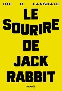 Joe R. Lansdale - Le sourire de Jackrabbit.