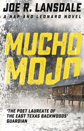Mucho Mojo. Hap and Leonard Book 2