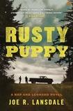 Joe R. Lansdale - Rusty puppy.