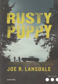 Joe R. Lansdale - Rusty Puppy.