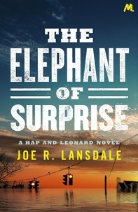 Joe R. Lansdale - The Elephant of Surprise.