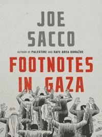 Joe Sacco - Footnotes in Gaza.