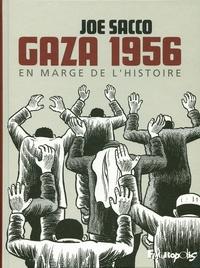 Joe Sacco - Gaza 1956 - En marge de l'histoire.