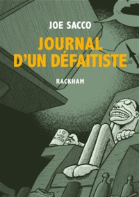 Joe Sacco - Journal d'un défaitiste.