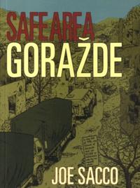 Joe Sacco - Safe Area Gorazde.