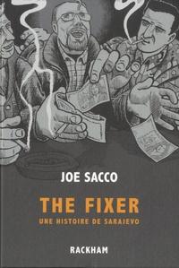 Joe Sacco - The Fixer - Une histoire de Sarajevo.
