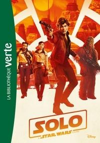 Joe Schreiber - Solo - A Star Wars Story.