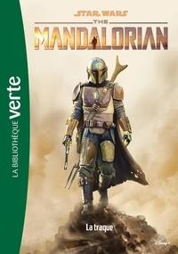 Joe Schreiber - Star Wars - The Mandalorian Tome 2 : La traque.