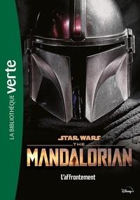 Joe Schreiber - Star Wars - The Mandalorian Tome 3 : L'affrontement.