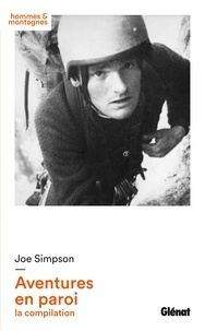 Joe Simpson - Aventures en paroi - La compilation.