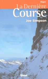 Joe Simpson - La dernière course.