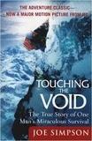 Joe Simpson - Touching the Void.
