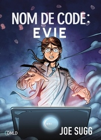 Joe Sugg - Nom de code : Evie.