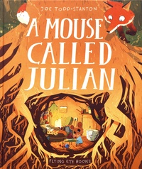 Joe Todd-Stanton - A Mouse Called Julian.