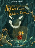Joe Todd Stanton - Brownstone's Mythical Collection - Arthur and the Golden Rope.