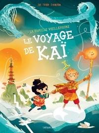 Joe Todd-Stanton - La famille Vieillepierre  : Le voyage de Kaï.