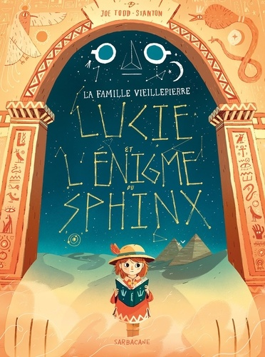 La famille Vieillepierre  Lucie et l'énigme du sphinx