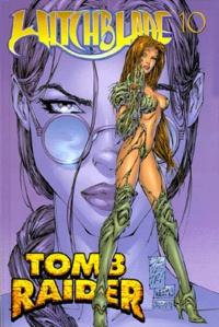 Joe Weems et Michael Turner - Witchblade Tomb raider : Tomb raider.
