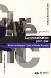Joëelle Desterbecq - La peopolisation politique - Analyse en Belgique, France et Grande-Bretagne.
