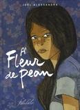 Joël Alessandra - A fleur de peau.