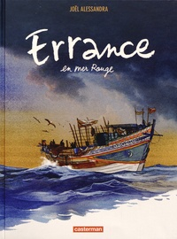 Joël Alessandra - Errance en mer Rouge.