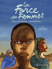 Joël Alessandra - La Force des femmes - Rencontres africaines.
