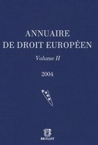 Joël Andriantsimbazovina - Annuaire de droit européen - Volume 2.