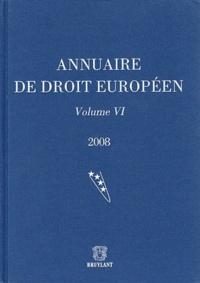 Joël Andriantsimbazovina et Claude Blumann - Annuaire de droit européen - Volume 6.