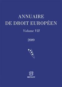Joël Andriantsimbazovina et Claude Blumann - Annuaire de droit européen - Volume 7.