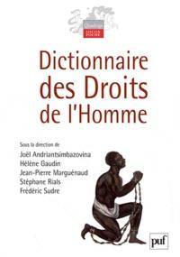 Joël Andriantsimbazovina et Hélène Gaudin - Dictionnaire des droits de l'homme.